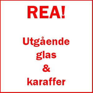 REA! Utgående glas & karaffer