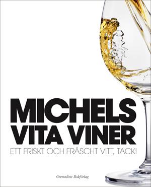 Michels vita viner
